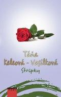 Táňa Keleová-Vasilková: Střípky