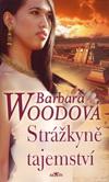 Barbara Woodová: Strážkyně tajemství