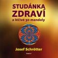 Josef Schrötter: Studánka zdraví a léčivé 3D mandaly