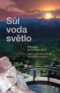 Josef Neumayer: Sůl, voda, světlo