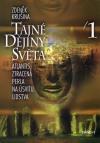 Zdeněk Krušina: Tajné dějiny světa/1 - Atlantis, ztracená perla