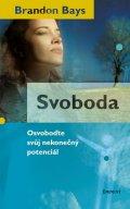 Brandon Bays: Svoboda