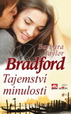 Barbara Taylor Bradford: Tajemství minulosti