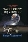 G. L. F. Stanglmaier, André Liebe: Tajné cesty do vesmíru