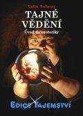 Vadim Tschenze: Tajné vědění