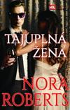 Nora Robertsová: Tajuplná žena