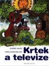 Zdeněk Miler - Hana Doskočilová: Krtek a televize