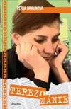 Petra Braunová: Terezománie