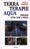 Josef A. Zentrich: Terraterapie a aquaterapie