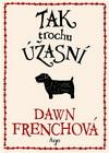 Dawn Frenchová: Tak trochu úžasní