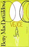 Betty MacDonaldová: Vejce a já