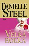 Danielle Steel: Velká holka