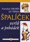 František Hrubín, Jiří Trnka: Špalíček veršů a pohádek
