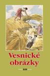 Vybrala Slávka Krbová: Vesnické obrázky