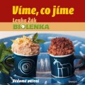 Lenka Žák: Víme, co jíme - Vědomé vaření - Biolenka
