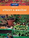 Siegfried Stein: Výsevy a množení - edice Zahrada plus
