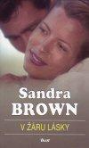 Sandra Brown: V žáru lásky