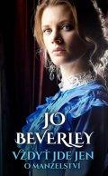 Jo Beverley: Vždyť jde jen o manželství