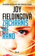 Joy Fieldingová: Zachráníš mě ráno