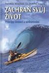 Dr. Petr Novotný: Zachraň svůj život - Principy nemocí a uzdravování