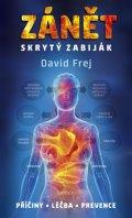David Frej: Zánět - Skrytý zabiják