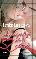 Lenka Lanczová: Zašeptej do vlasů