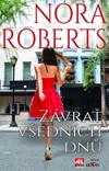 Nora Roberts: Závrať všedních dnů