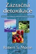 Robert S. Morse: Zázračná detoxikace