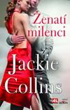 Jackie Collins: Ženatí milenci