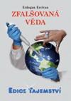 Erdogan Ercivan: Zfalšovaná věda