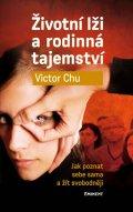 Victor Chu: Životní lži a rodinná tajemství