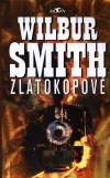 Wilbur Smith: Zlatokopové