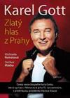 Dalibor Mácha: Karel Gott - Zlatý hlas z Prahy