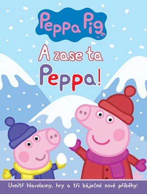 autora nemá: A zase ta Peppa!