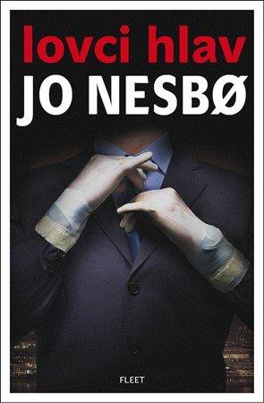 Jo Nesbo: Lovci hlav