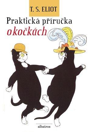 T. S. Eliot: Praktická příručka o kočkách