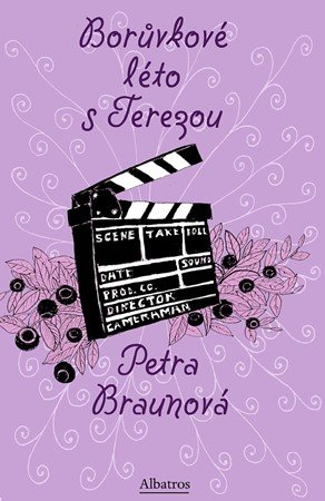 Petra Braunová: Borůvkové léto s Terezou