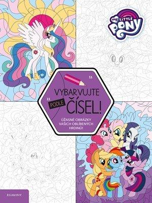 kolektiv: My Little Pony -Vybarvujte podle čísel!
