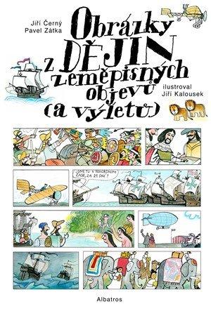 Jiří Černý: Obrázky z dějin zeměpisných objevů (a výletů)