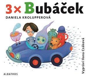Daniela Krolupperová: 3x Bubáček (audiokniha pro děti)