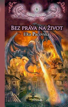 Ilka Pacovská: Bez práva na život (brož.)