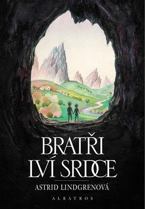 Astrid Lindgrenová: Bratři Lví srdce