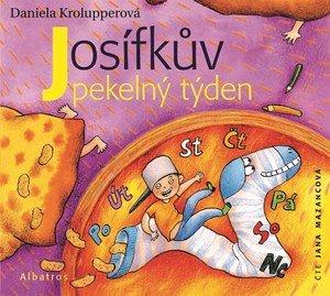 Daniela Krolupperová: Josífkův pekelný týden (audiokniha pro děti)