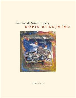 Antoine de Saint-Exupéry: Dopis rukojmímu