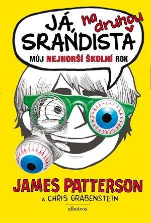 James Patterson, Chris Grabenstein: Já, srandista na druhou