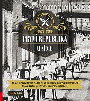 Jaroslav Vašák: První republika u stolu