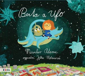 Miroslav Adamec: Berta a Ufo (audiokniha pro děti)