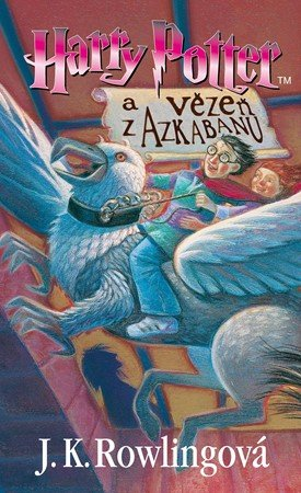 J. K. Rowlingová: Harry Potter a vězeň z Azkabanu