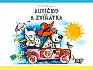Vojtěch Kubašta: Autíčko a zvířátka