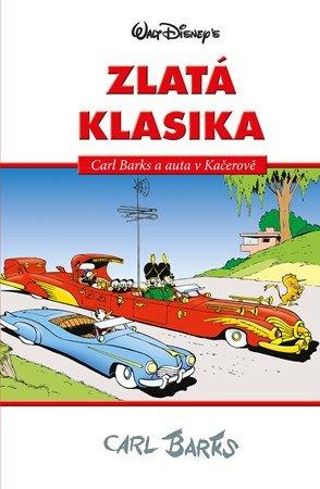 Walt Disney, Carl Barks: Disney Zlatá klasika Carl Barks